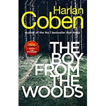 The Boy from the Woods: New from the #1 bestselling creator of the hit Netflix series The Stranger (English Edition)
