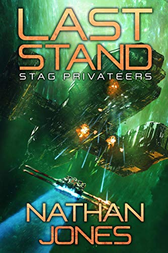 Last Stand (Stag Privateers Book 1) (English Edition)