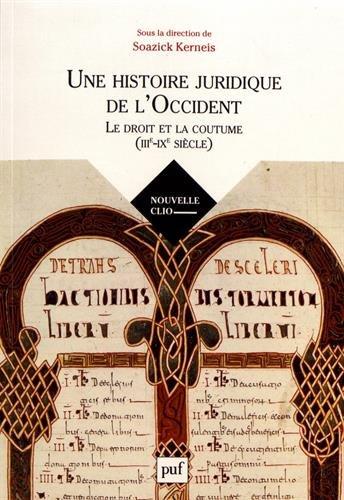 Une histoire juridique de l'Occident (III-IXe siècle)