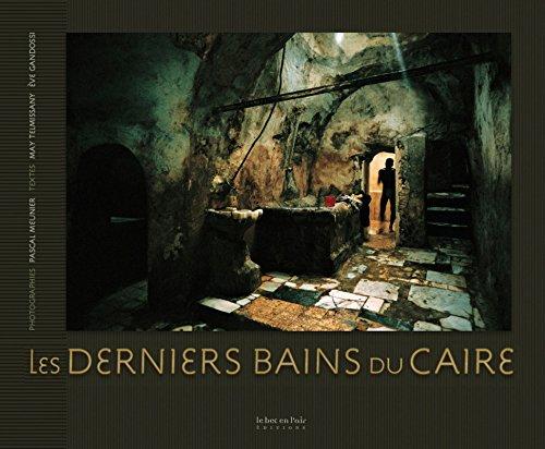 Les Derniers Bains du Caire par Eve Gandossi