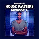 Defected Pres. House Masters-Mousse T.