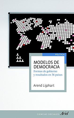 Modelos de democracia : formas de gobierno y resultados en 36 países