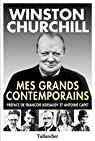 Mes grands contemporains par Churchill