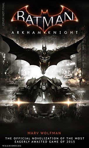 Batman Arkham Knight: The Official Novelization (Batman Arkman Knight)