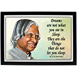 """Dr. A. P. J. Abdul Kalam HD Photo Frame With Motivational Quote - """"Dreams Are Not What You See In Sleep. They Are The Things That Do Not Let You Sleep."""" / High Definition Digital Photo Print / APJ Abdul Kalam / A P J Abdul Kalam / Office / Home"""