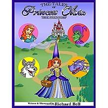 The Tales of Princess Olivia: True Friendship