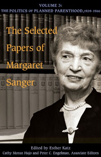 the-selected-papers-of-margaret-sanger-the-politics-of-planned-parenthood-1939-1966-v-3
