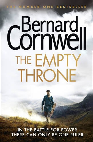 The Empty Throne. The Warrior Chronicles 8 (The Last Kingdom Series)