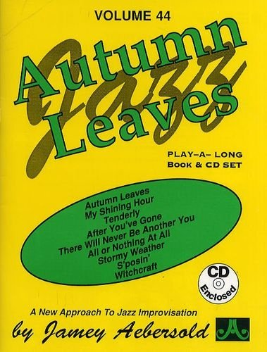 Aebersold Volume 44 - Autumn Leaves (Book & CD)
