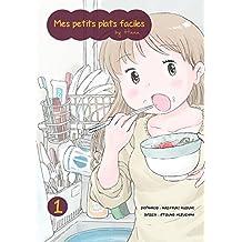 Mes petits plats faciles by Hana Vol.1