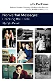 Nonverbal Messages: Cracking the Code: My Life's Pursuit...