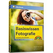 Basiswissen Fotografie - Videotraining (PC+MAC+Linux)