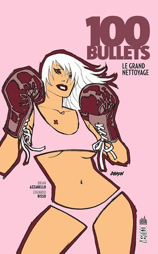 100 Bullets tome 16