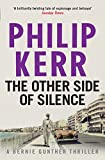 Front cover for the book The Other Side of Silence by Philip Kerr