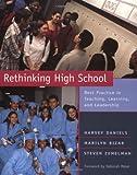 Best Practice Steven Zemelmen - Rethinking High School: Best Practice in Teaching, Learning Review