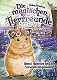 Die magischen Tierfreunde - Henni Hamster und der Verwechslungszauber: ab
