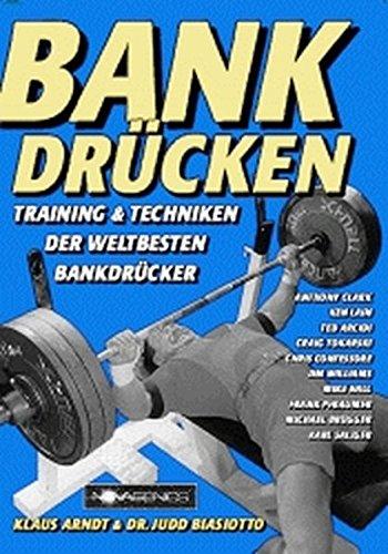 Preisvergleich Produktbild Bankdrücken: Training & Techniken der weltbesten Bankdrücker