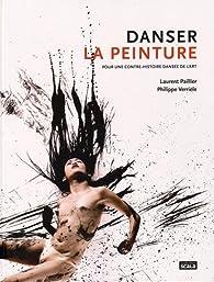 Danser la peinture par Philippe Verrièle