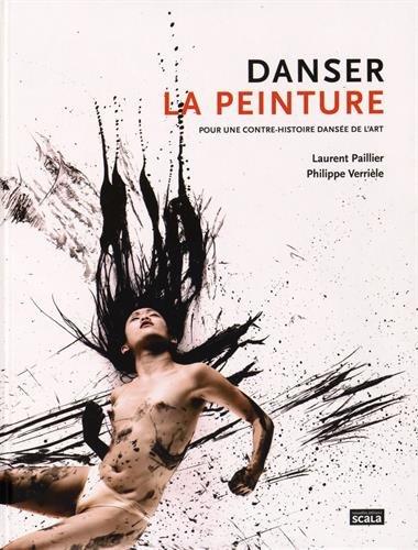 Danser la peinture : Pour une contre-histoire dansée de l'art par Philippe Verrièle