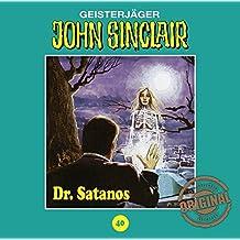 John Sinclair Tonstudio Braun - Folge 40: Dr. Satanos.