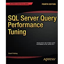 SQL Server Query Performance Tuning by Sajal Dam (2014-09-03)