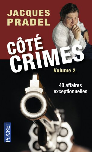 Côté crimes par Jacques PRADEL