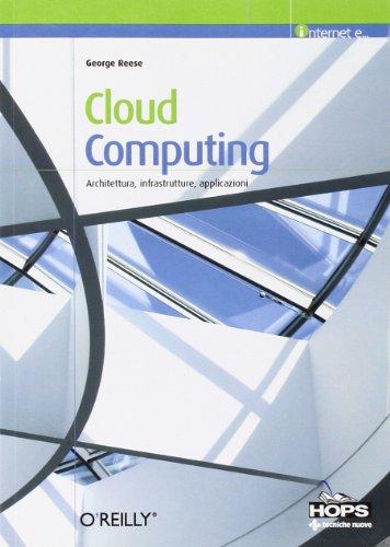 cloud-computing-architettura-infrastrutture-applicazioni