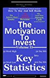 The Motivation To Invest Volume II: Key Statistics: Fundamental Valuation & Technical Analysis: How To Buy And Sell Stocks (The P/E Logo: The Motivation To Invst Book 3) (English Edition)