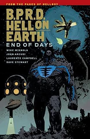 B.P.R.D Hell on Earth Volume 13 End of Days