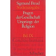 Fragen der Gesellschaft. Ursprünge der Religion Studienausgabe Band IX