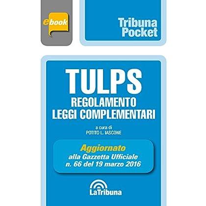 Tulps, Regolamento, Leggi Complementari