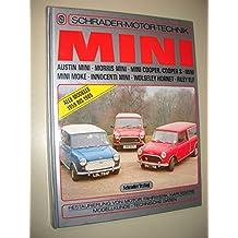 Schrader Motor Technik: Mini alle Modelle von 1959 bis 1985