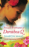 The Small Fortune of Dorothea Q: An epic page-turning family saga (The Quint Chronicles) (English Edition)