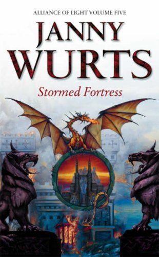 The Wars of Light and Shadow (8) – Stormed Fortress: Fifth Book of The Alliance of Light: Stormed Fortress Bk. 5 (Wars of Light & Shadow) por Janny Wurts