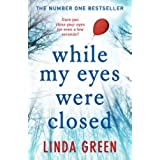 While My Eyes Were Closed: The #1 Bestseller (English Edition)
