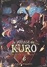 Le Voyage de Kuro, tome 6 par Kiyuduki
