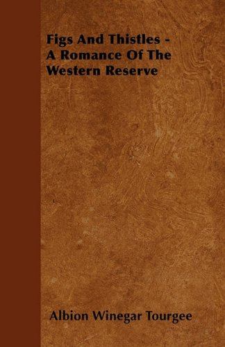 Figs And Thistles - A Romance Of The Western Reserve Cover Image