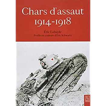 Chars d'assaut de la Grande Guerre