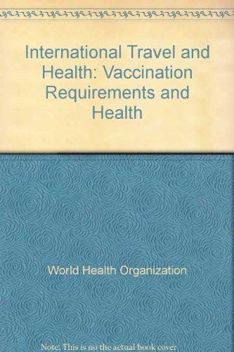 Voyages internationaux et santé : Situation au 1er janvier 2003 par World Health Organization(WHO)