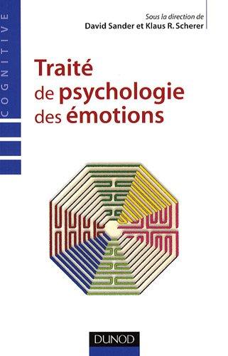 Traité de psychologie des émotions par David Sander