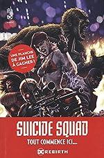 Suicide Squad Rebirth Tome 2 de Jim Lee