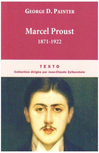 Marcel Proust : 1871-1922 par George Painter