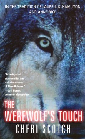 The Werewolf's Touch: 2 (Hunter's Moon Trilogy) by Cheri Scotch (2003-10-20)