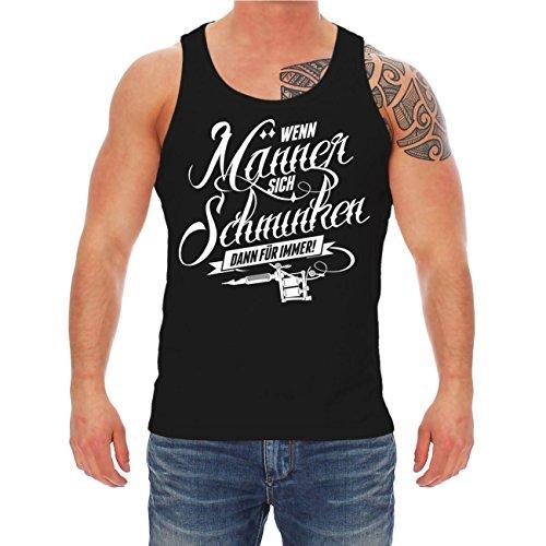 Männer und Herren Trägershirt Männer Tattoo Spruch (mit Rückendruck) Größe M - 8XL Schwarz