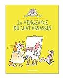 Le chat assassin, Tome 3 : La vengeance du chat assassin