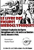 Le Livre des figures hiéroglyphiques: édition intégrale (Littérature ésotérique) (French Edition)