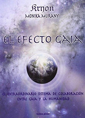 Efecto gaia, el de Monika Muranyi (24 oct 2014) Tapa blanda
