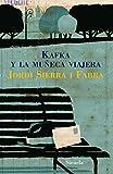Kafka y la muñeca viajera (Las Tres Edades)