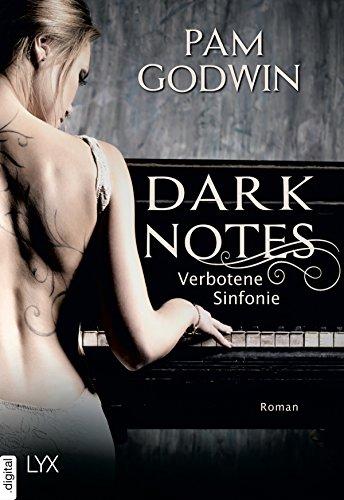 Dark Notes - Verbotene Sinfonie von [Godwin, Pam]