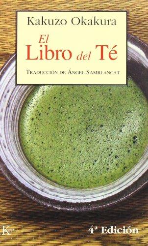 El libro del té par Kakuzo Okakura